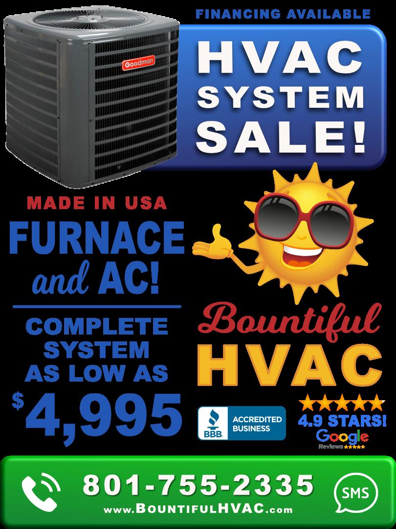 Bountiful HVAC- Full System Sale