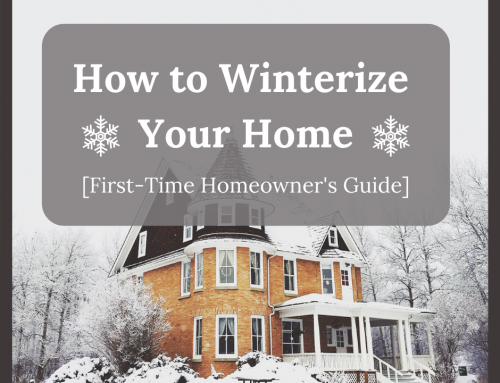 How to Winterize Your Home [First-Time Homeowner's Guide]